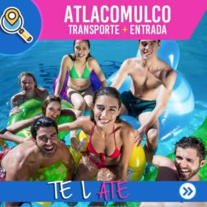 TE LATE ATLACOMULCO