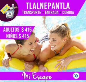 TLALNEPANTLA (TRANPORTE, ENTRADA, COMIDA)