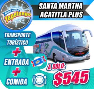 Paquete Santa Martha Acatitla plus �545